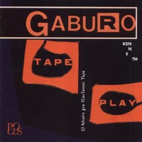 Kenneth Gaburo - Tape Play
