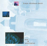Simon Wickham-Smith - Love & Lamentation
