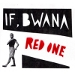 If, Bwana - Red One