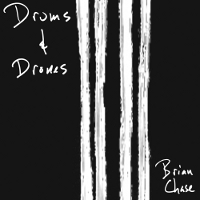 Brian Chase - Drums and Drones